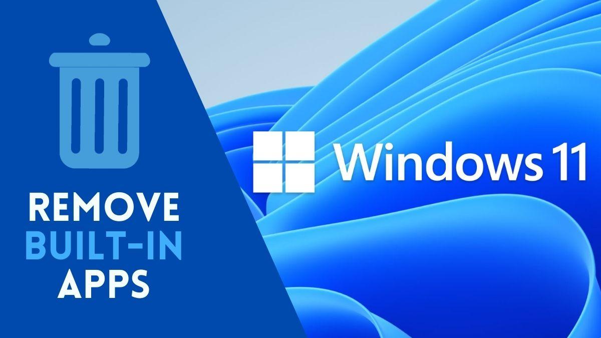 Uninstall Preinstalled Apps in Windows 11
