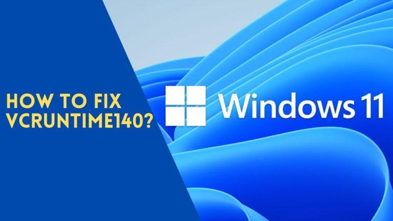 Fix VCRUNTIME140_1.dll